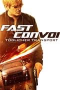 Fast Convoy: Tödlicher Transport