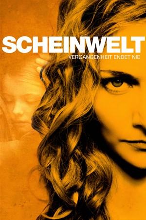 Cover Scheinwelt – Vergangenheit endet nie