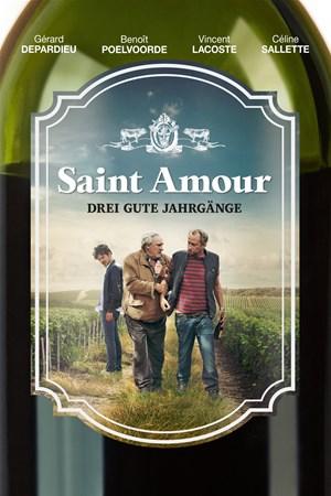 Cover Saint Amour – Drei gute Jahrgänge