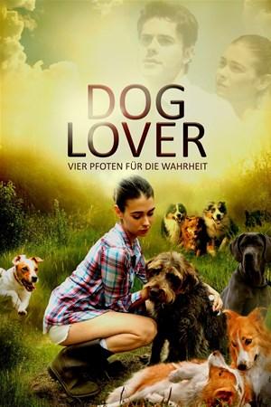 Cover Dog Lover - Vier Pfoten für die Wahrheit