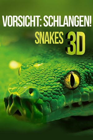 Cover Vorsicht: Schlangen! Snakes - 3D